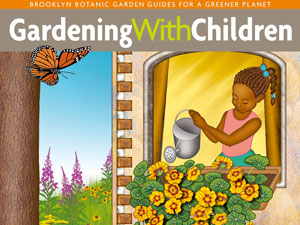 Cover of the BBG Handbook, Gardening with Children