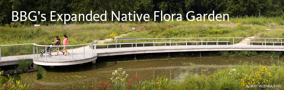 BBG's Expanded Native Flora Garden