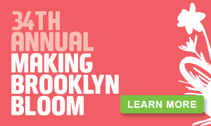 34th Annual Making Brooklyn Bloom