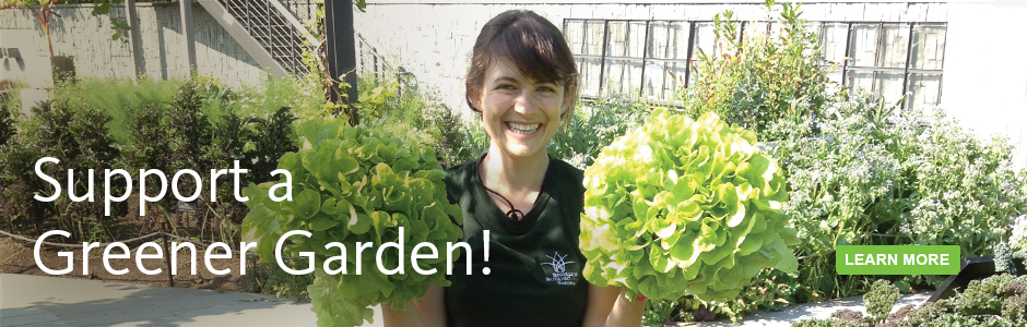 Support a Greener Garden!