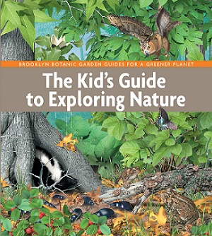 BBG Releases The Kid's Guide to Exploring Nature